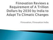 Fiinovation Reviews a Requirement of A Trillion Dollars by 2030 by Ind