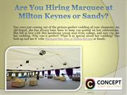Are You Hiring Marquee at Milton Keynes or Sandy