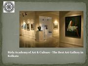 Birla Academy of Art & Culture - The Best Art Gallery in Kolkata