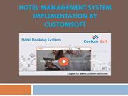 Hotel Management System Implementation by CustomSoft