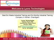 6 Months/ 6 Weeks Industrial Training in Chandigarh