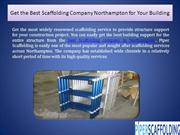 Get the Best Scaffolding Company Northampton for Your Building