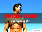 How to Find the Best Personal Trainer for You