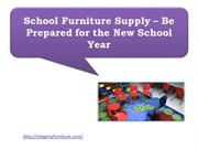 School Furniture Supply – Be Prepared for the New School Year