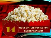 14 Must Watch Movies for Entrepreneurs