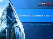 Residential Dilapidation Reports