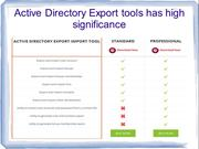 Active Directory Export Import Tool enables easier and reliable visual