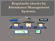 Regularity checks by Attendance Management Systems