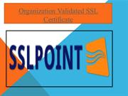 Organization Validated SSL Certificate