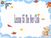 Lesson - The New Club