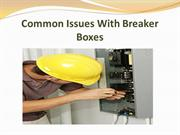 Common Issues With Breaker Boxes