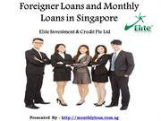 Foreigner Loans in Singapore at Lower Interest Rates - Elite Investmen