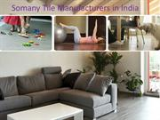 Somany Tile Manufacturers in India