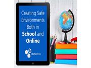 Creating Safe Environments Both in School and Online