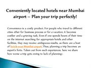 Conveniently located hotels near Mumbai airport – The Orchid Hotel
