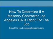 How To Determine If A Masonry Contractor Los Angeles CA Is Right For T