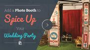 Add a Photo Booth to Spice Up Your Wedding Party