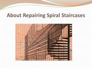 About Repairing Spiral Staircases