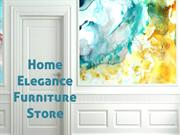 Home Elegance Furniture Store
