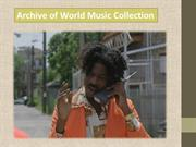 Archive of World Music Collection
