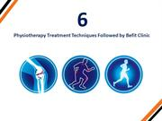 6 Physiotherapy Treatment Techniques Followed by Befit Physiotherapy C