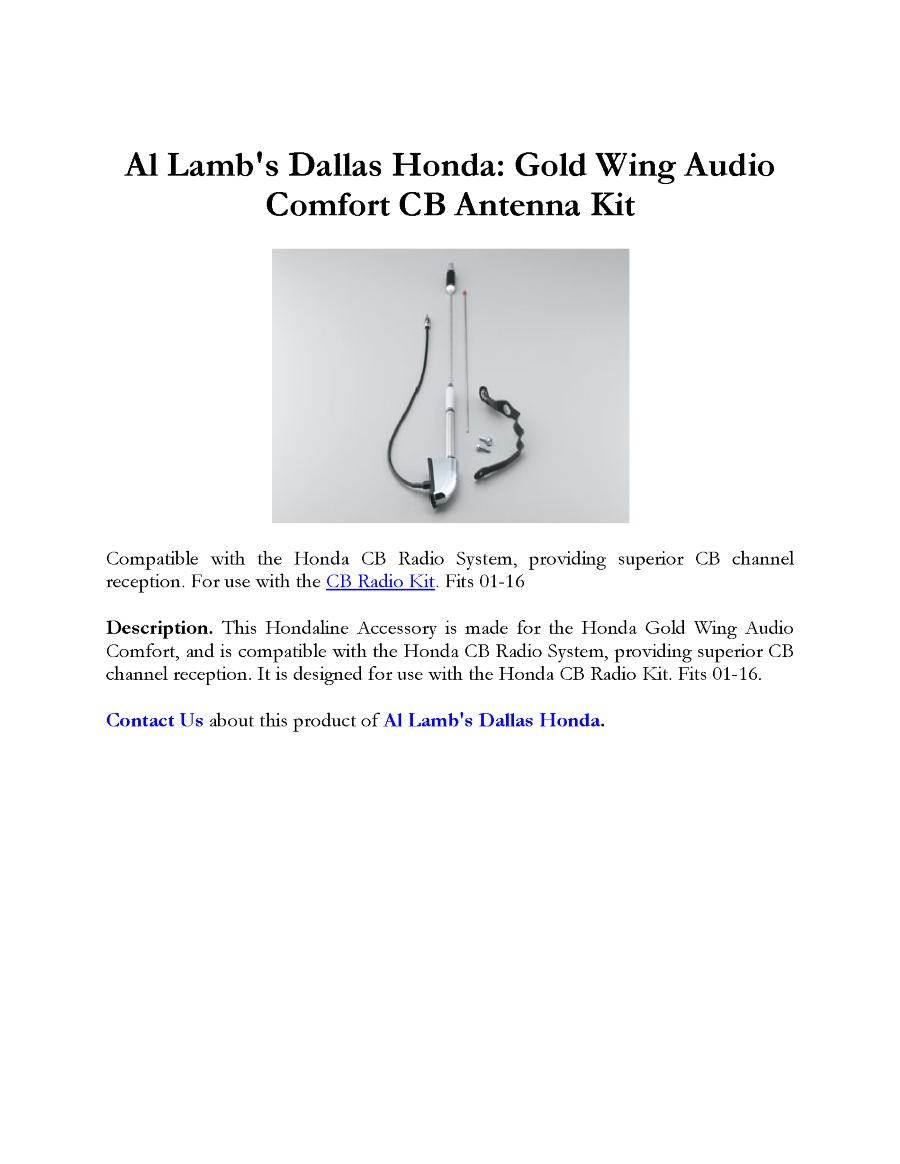 Al lamb 39 s dallas honda gold wing audio comfort cb antenna for Al lamb honda