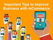 Latest Tips to Improve Business with mCommerce