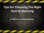 Tips For Choosing The Right Gym In Duncraig