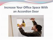 Increase Your Office Space With an Accordion Door