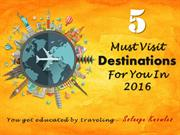 Destinations to visit in 2016
