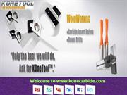 Get various ypes of Carbide products at Kone Carbide Tool Ltd