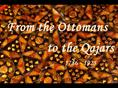 From the Ottomans to the Qajars