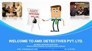 Detective Agencies in Delhi, Delhi NCR - India | AMX Detective Agency
