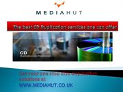 The best CD Duplication services one can offer