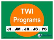 The Complete TWI Programs: JI, JM, JR, JS & PS