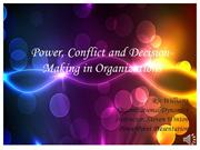Conflict, Power and Decision Making in Organizations PowerPoint Presen