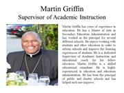 Martin Griffin - Supervisor of Academic Instruction