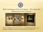 Birla Academy of Art & Culture - The Best Art Museum in the Country