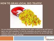 How To Grab Local SEO Traffic