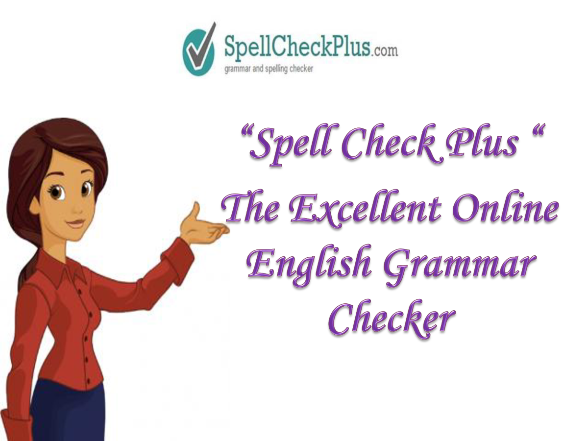 english essay grammar checker An online grammar checking tool provides enhanced editing by reviewing and correcting both spelling and english grammar a grammar checker can help essay, article.