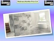 Choose Your Makrana Marble Price List in India | The Marble Guru
