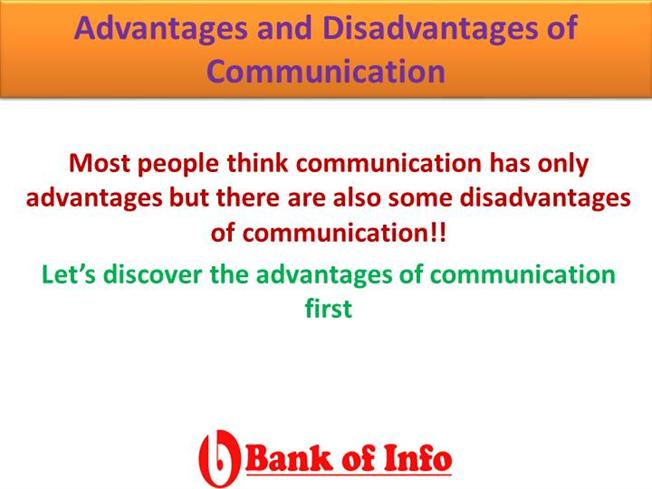 Advantages And Disadvantages of Communication |authorSTREAM