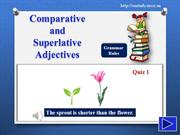 Grammar Quiz 1 Degrees of Comparison of Adjectives