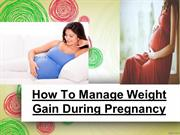 How-To-Manage-Weight-Gain PPT