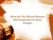What Are The Different Reasons Why People Opt For Name Change