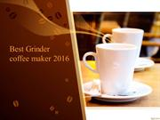 My Perfect Best Coffee maker 2016