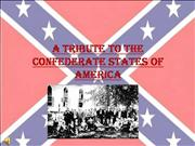 A TRIBUTE TO THE CONFEDERACY