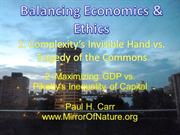 Balancing Economics and Ethics