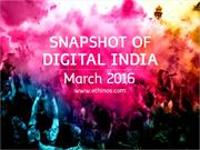 Snapshot of Digital India- March 2016