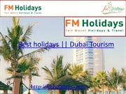 Best Holiday Packages, Dubai Tourism
